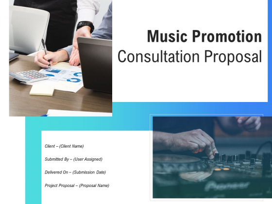 Music_Promotion_Consultation_Proposal_Ppt_PowerPoint_Presentation_Complete_Deck_With_Slides_Slide_1
