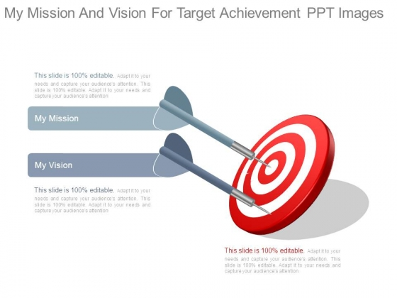 My Mission And Vision For Target Achievement Ppt Images