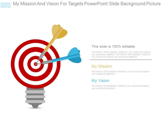My Mission And Vision For Targets Powerpoint Slide Background Picture