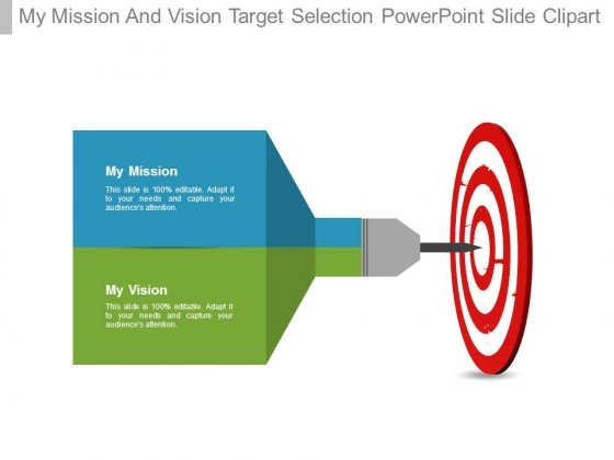 My Mission And Vision Target Selection Powerpoint Slide Clipart