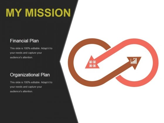 My Mission Ppt PowerPoint Presentation Templates