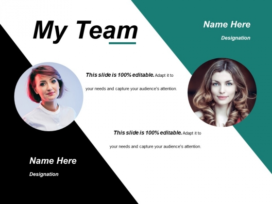 My Team Ppt PowerPoint Presentation Infographics Example