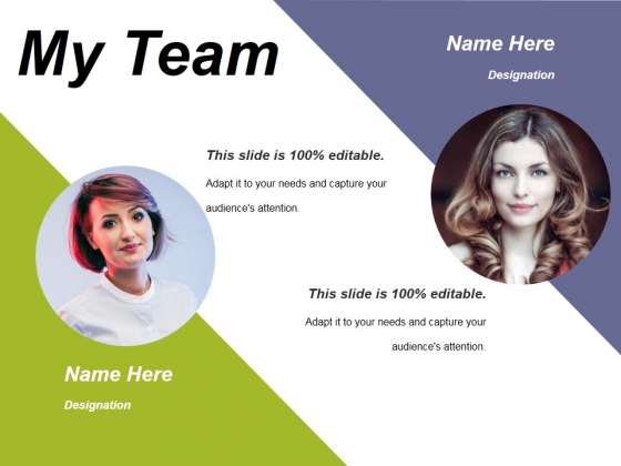 My Team Ppt PowerPoint Presentation Professional Graphics Pictures