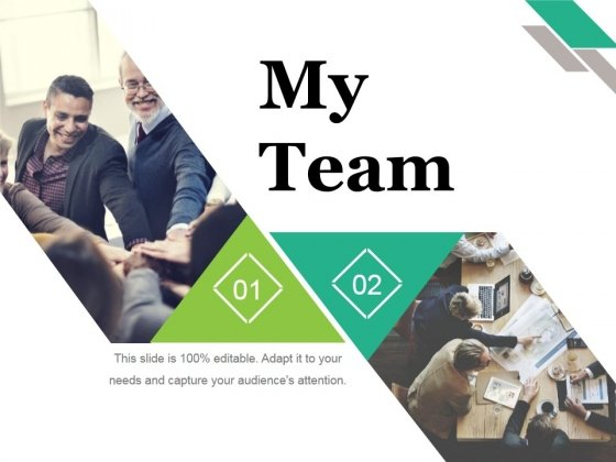 My Team Ppt PowerPoint Presentation Styles Outline