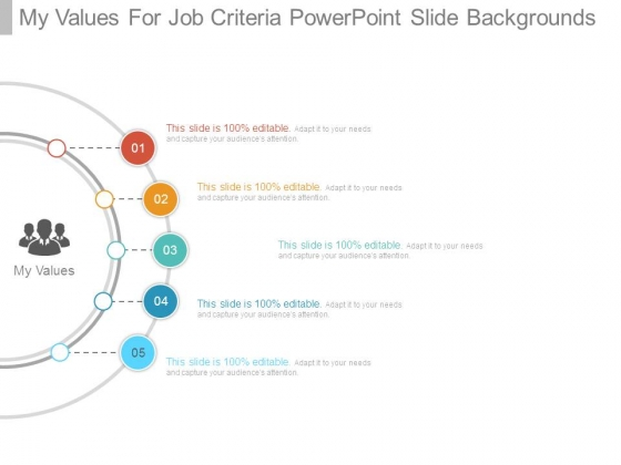 My Values For Job Criteria Powerpoint Slide Backgrounds