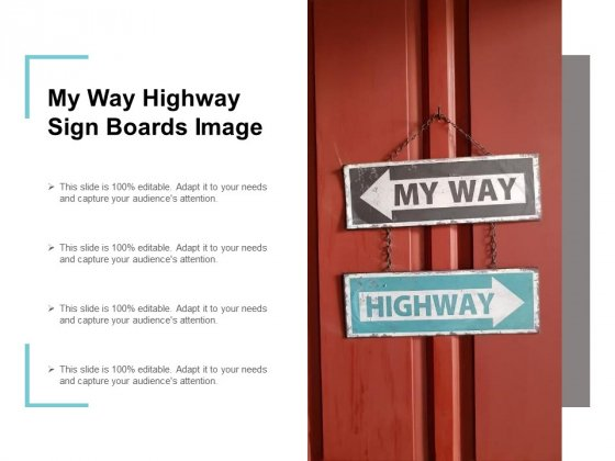 My Way Highway Signboards Image Ppt PowerPoint Presentation Show Clipart Images