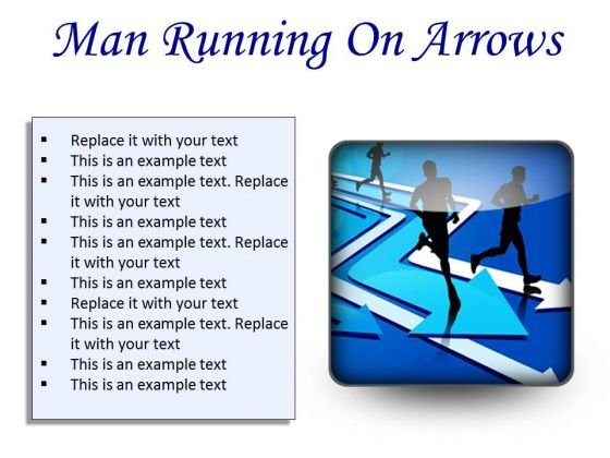 Man Running On Arrows Business PowerPoint Presentation Slides S