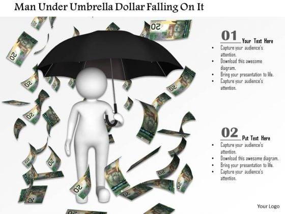 Man Under Umbrella Dollar Falling On It PowerPoint Templates