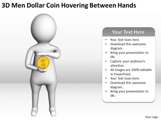 Men At Work Business As Usual 3d Dollar Coin Hovering Between Hands PowerPoint Templates