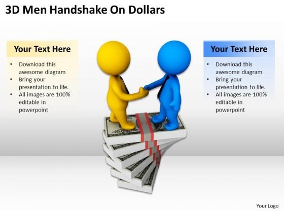 Men At Work Business As Usual 3d Handshake On Dollars PowerPoint Templates