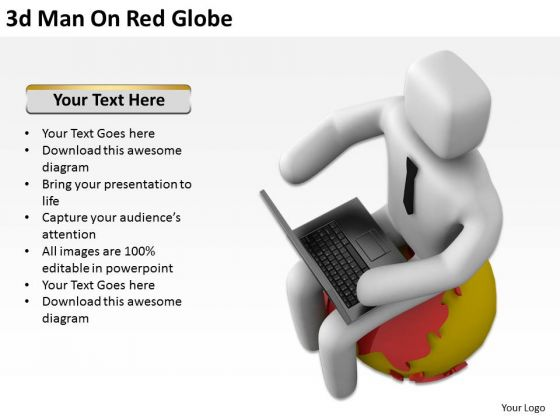 Men At Work Business As Usual 3d Man On Red Globe PowerPoint Templates