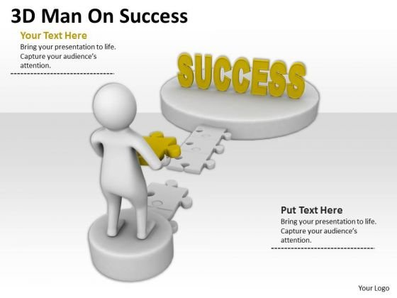 Men At Work Business As Usual 3d Man On Success PowerPoint Templates