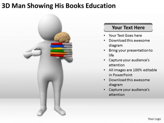 Men At Work Business As Usual 3d Man Showing His Books Education PowerPoint Templates