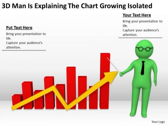 Men In Business 3d Man Is Explaining The Chart Growing Isolated PowerPoint Templates