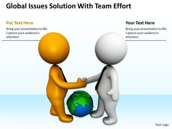 Men In Business Global Issues Solution With Team Effort PowerPoint Slides