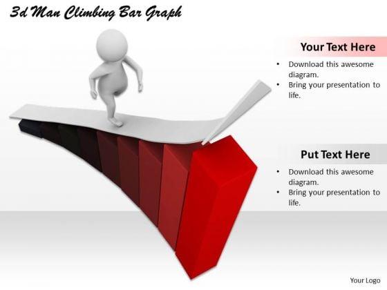 Modern Marketing Concepts 3d Man Climbing Bar Graph Adaptable Business