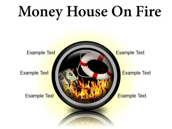 Money House On Fire Metaphor PowerPoint Presentation Slides Cc