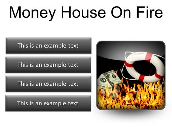 Money House On Fire Metaphor PowerPoint Presentation Slides S