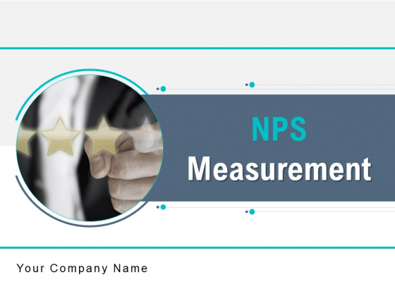 NPS Measurement Ppt PowerPoint Presentation Complete Deck With Slides