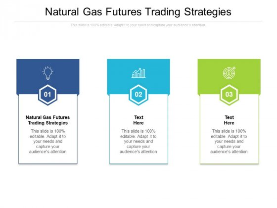 Natural Gas Futures Trading Strategies Ppt PowerPoint Presentation Model Example Cpb