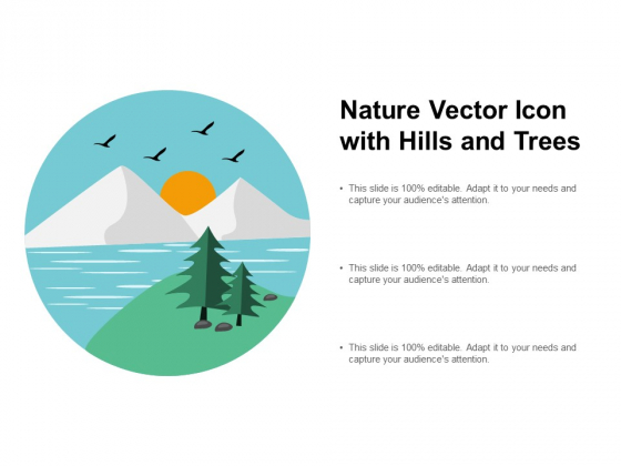 Nature Vector Icon With Hills And Trees Ppt PowerPoint Presentation Summary Design Ideas
