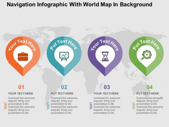 Navigation Infographic With World Map In Background Powerpoint Templates