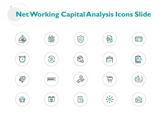 Net Working Capital Analysis Icons Slide Technology Finance Ppt PowerPoint Presentation Diagram Images