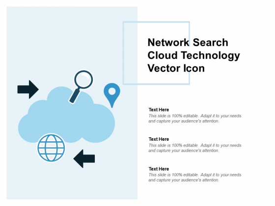 Network Search Cloud Technology Vector Icon Ppt PowerPoint Presentation Styles Example Topics