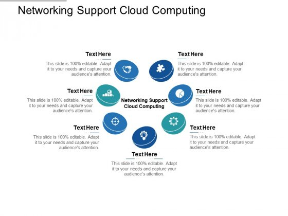 Networking Support Cloud Computing Ppt PowerPoint Presentation Styles Samples Cpb