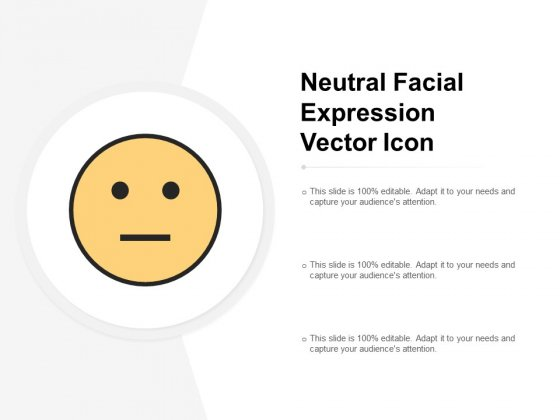 Neutral Facial Expression Vector Icon Ppt PowerPoint Presentation Model Layout Ideas