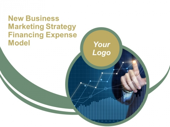 New Business Marketing Strategy Financing Expense Model Ppt PowerPoint Presentation Complete Deck With Slides