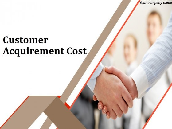 New Customer Acquirement Cost Ppt PowerPoint Presentation Complete Deck With Slides