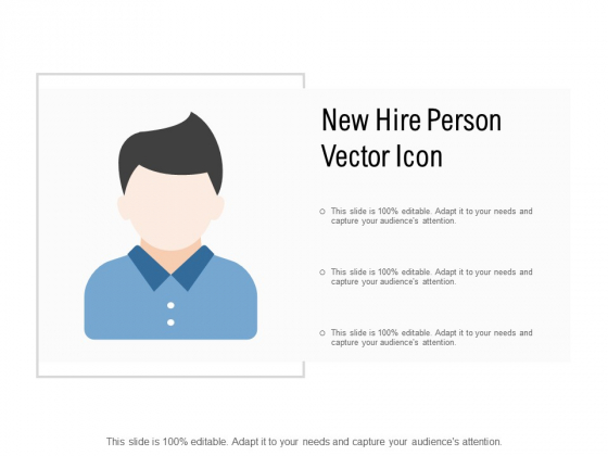 New Hire Person Vector Icon Ppt PowerPoint Presentation Styles Slide