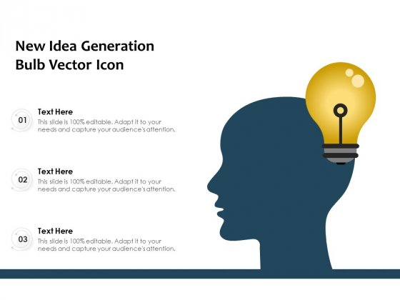 New Idea Generation Bulb Vector Icon Ppt PowerPoint Presentation Icon Graphic Tips PDF