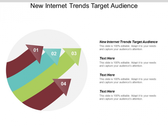 New Internet Trends Target Audience Ppt PowerPoint Presentation Infographics Cpb