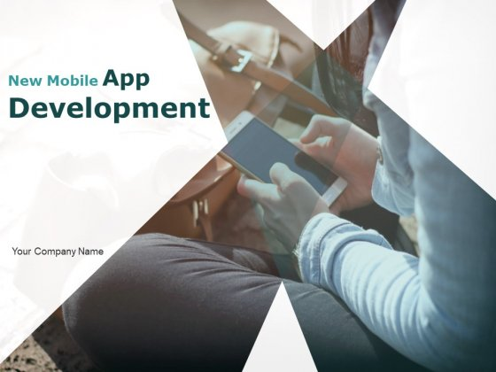 New Mobile App Development Ppt PowerPoint Presentation Complete Deck With Slides