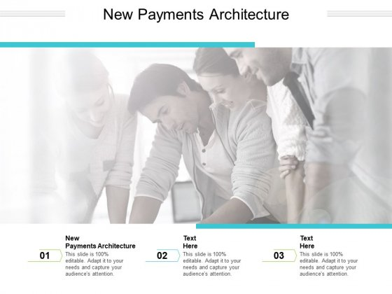 New Payments Architecture Ppt PowerPoint Presentation Professional Display Cpb Pdf