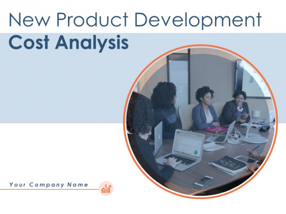 New Product Development Cost Analysis Ppt PowerPoint Presentation Complete Deck With Slides