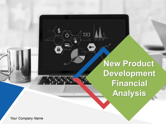New Product Development Financial Analysis Ppt PowerPoint Presentation Complete Deck With Slides