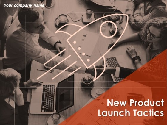 New Product Launch Tactics Ppt PowerPoint Presentation Complete Deck With Slides