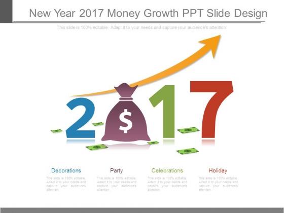 New Year 2017 Money Growth Ppt Slide Design