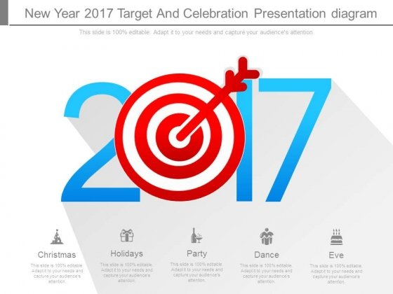 New Year 2017 Target And Celebration Presentation Diagram