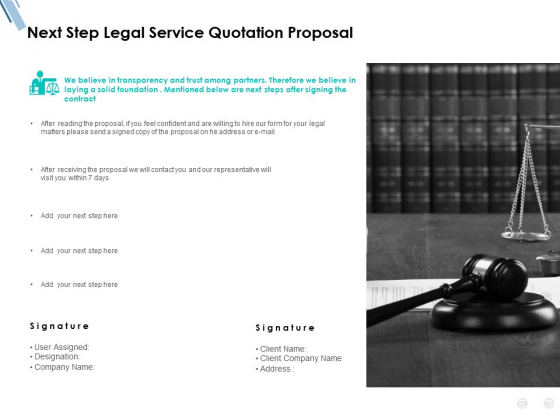 Next Step Legal Service Quotation Proposal Ppt PowerPoint Presentation Styles Smartart