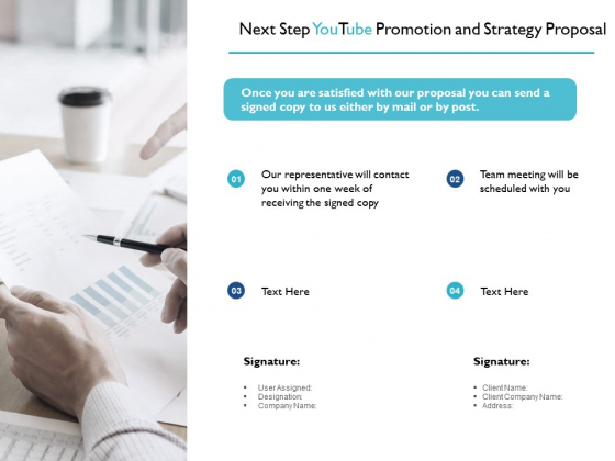 Next Step Youtube Promotion And Strategy Proposal Financial Ppt PowerPoint Presentation Infographic Template Graphic Tips