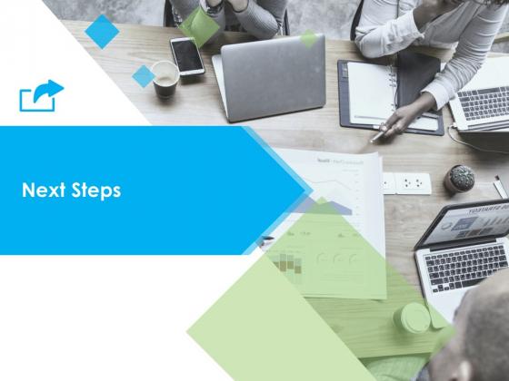 Next Steps Ppt PowerPoint Presentation Styles Design Ideas