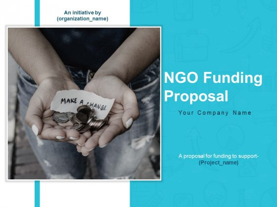 Ngo Funding Proposal Ppt PowerPoint Presentation Complete Deck With Slides
