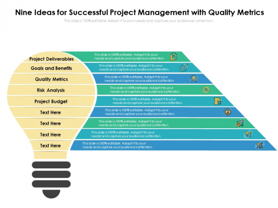 Nine Ideas For Successful Project Management With Quality Metrics Ppt PowerPoint Presentation Professional Visual Aids PDF