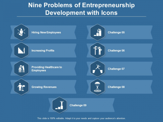 Nine Problems Of Entrepreneurship Development With Icons Ppt PowerPoint Presentation Gallery Demonstration