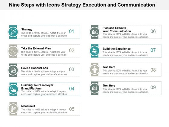 Nine Steps With Icons Strategy Execution And Communication Ppt Powerpoint Presentation Icon Rules