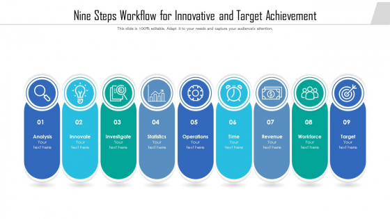 Nine Steps Workflow For Innovative And Target Achievement Ppt PowerPoint Presentation Gallery Mockup PDF